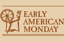 Early American Monday